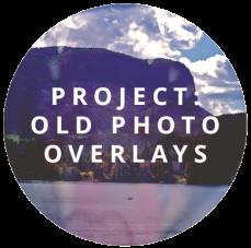 OLD PHOTO OVERLAYS