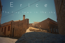 Erice the tiny town in the sky