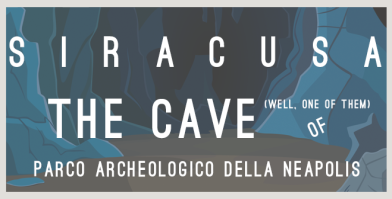 SIRACUSA CAVE OF THE ARCHELOGICAL PARK-